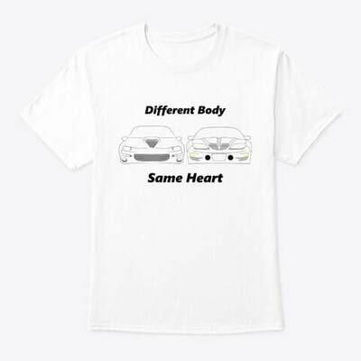 Same Heart Different Body T-Shirt