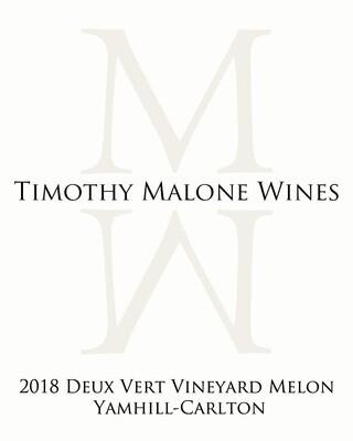 2018 Deux Vert Vineyard Melon