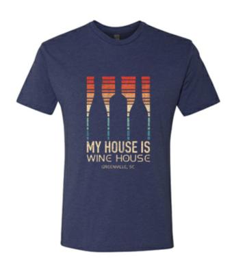 Wine House is my House T-Shirt - Medium
