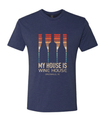 Wine House is my House T-Shirt -Small