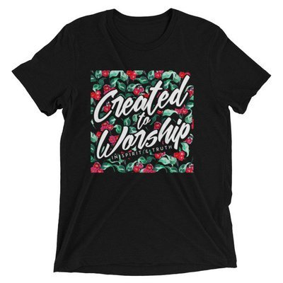 Created to Worship - Floral Print