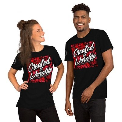 """""""Created to Worship"""" - Red Petals - Unisex T-Shirt"""