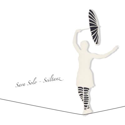 Sara Solo - Seiltanz