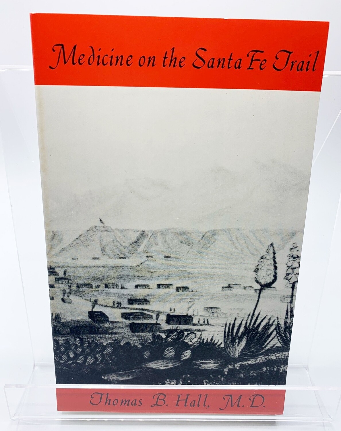 MEDICINE ON THE SANTA FE TRAIL