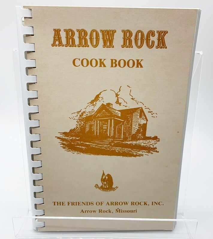 ARROW ROCK COOK BOOK
