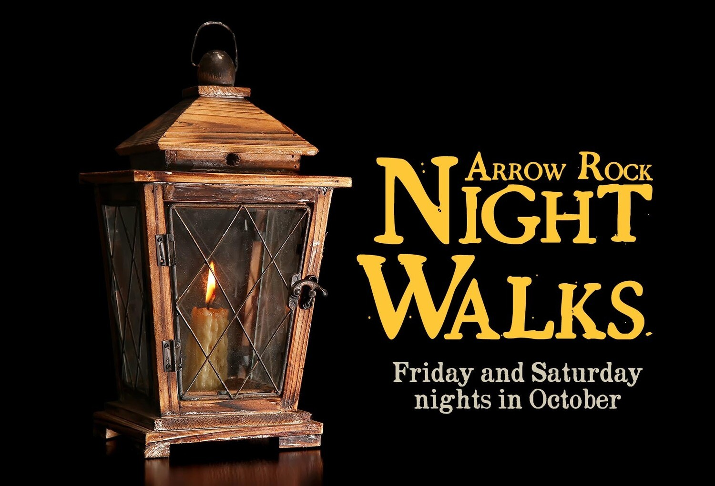 ARROW ROCK NIGHT WALK