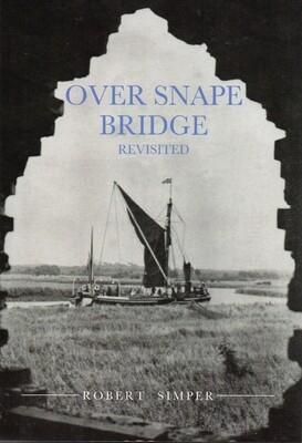 Over Snape Bridge Revisited