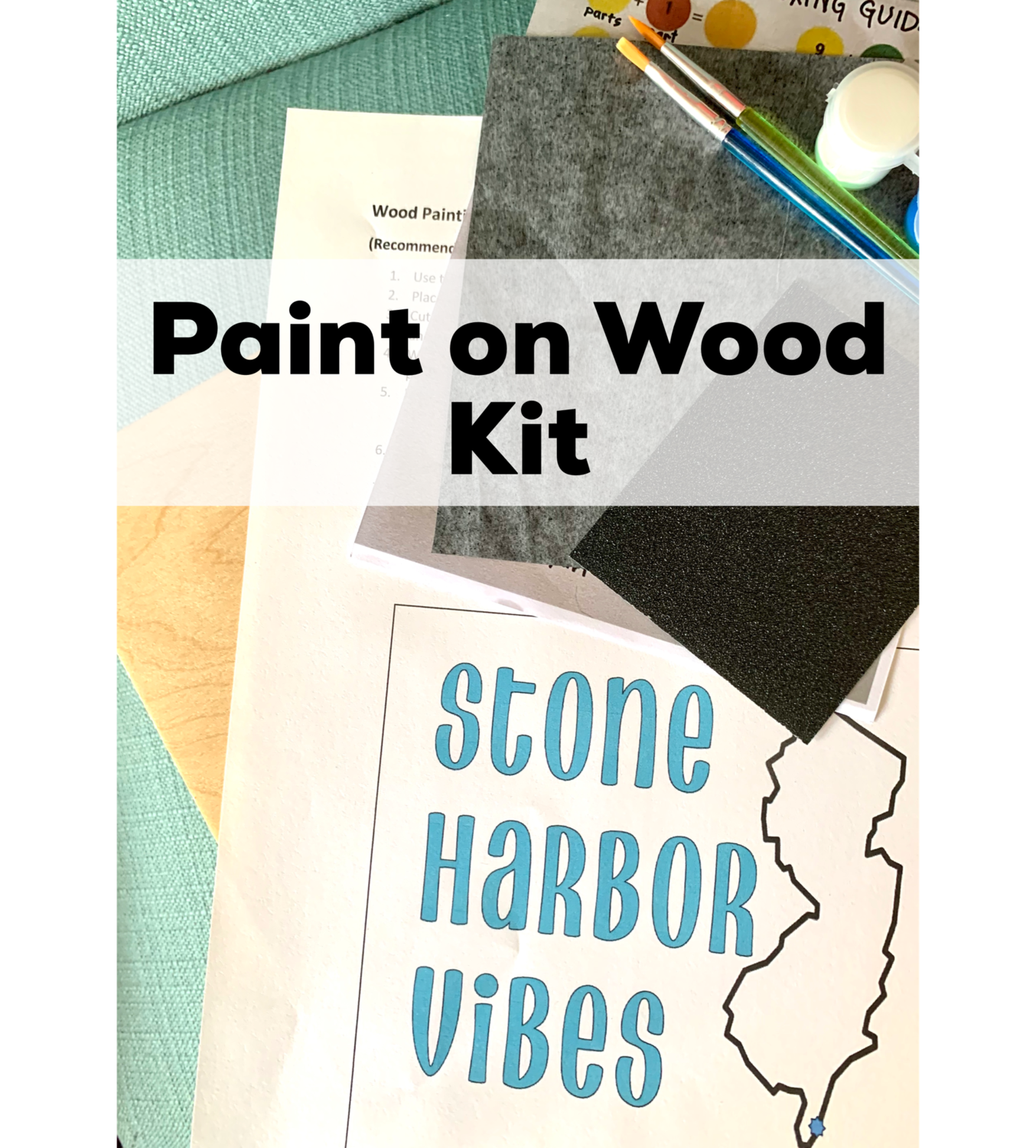 STONE HARBOR VIBES Paint Your Own Wood Sign