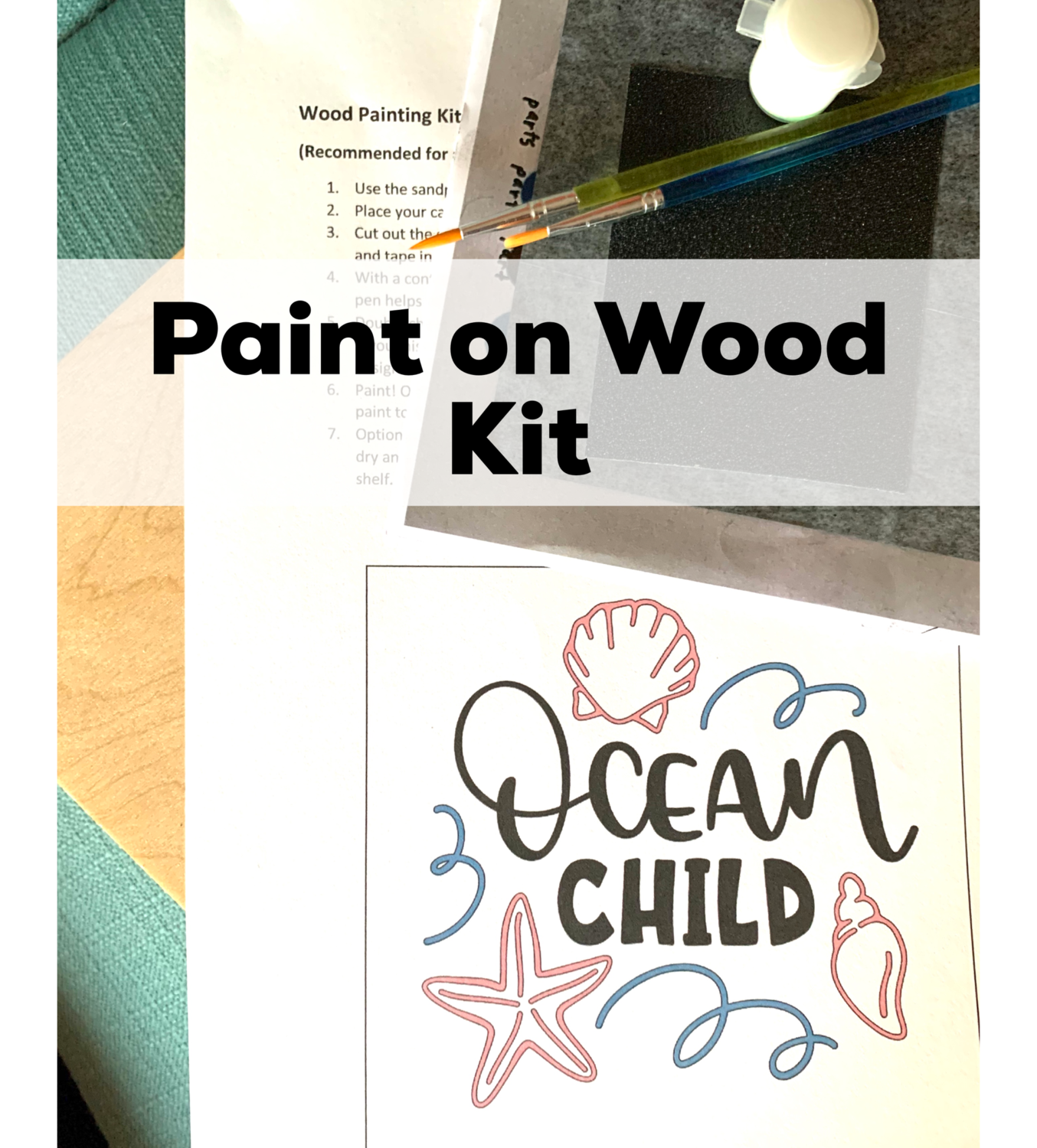 OCEAN CHILD Paint Your Own Wood Sign