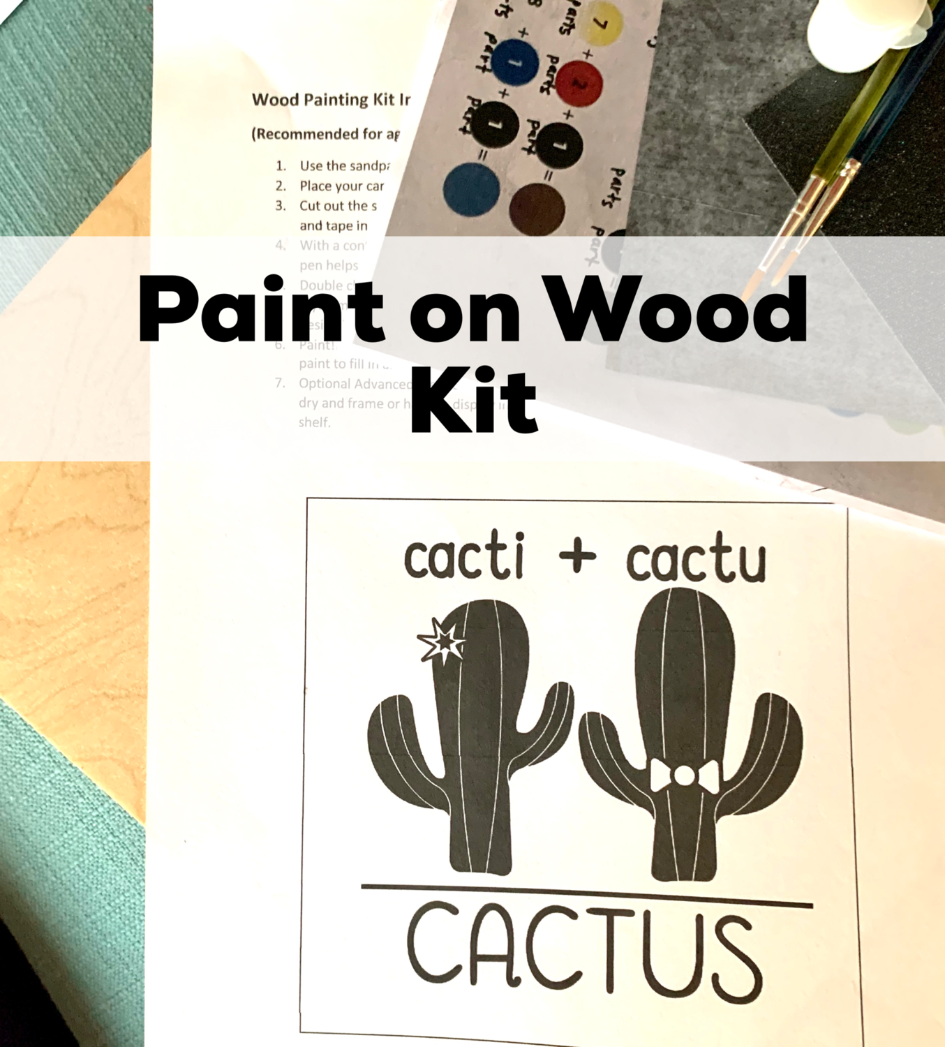 CACTI + CACTU = CACTUS Paint Your Own Wood Sign