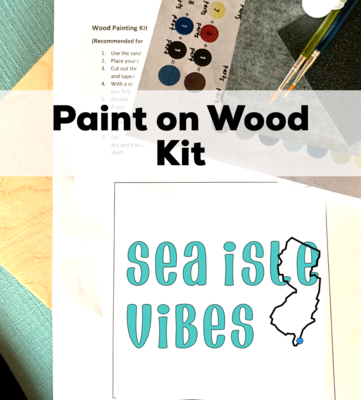 SEA ISLE VIBES Paint Your Own Wood Sign