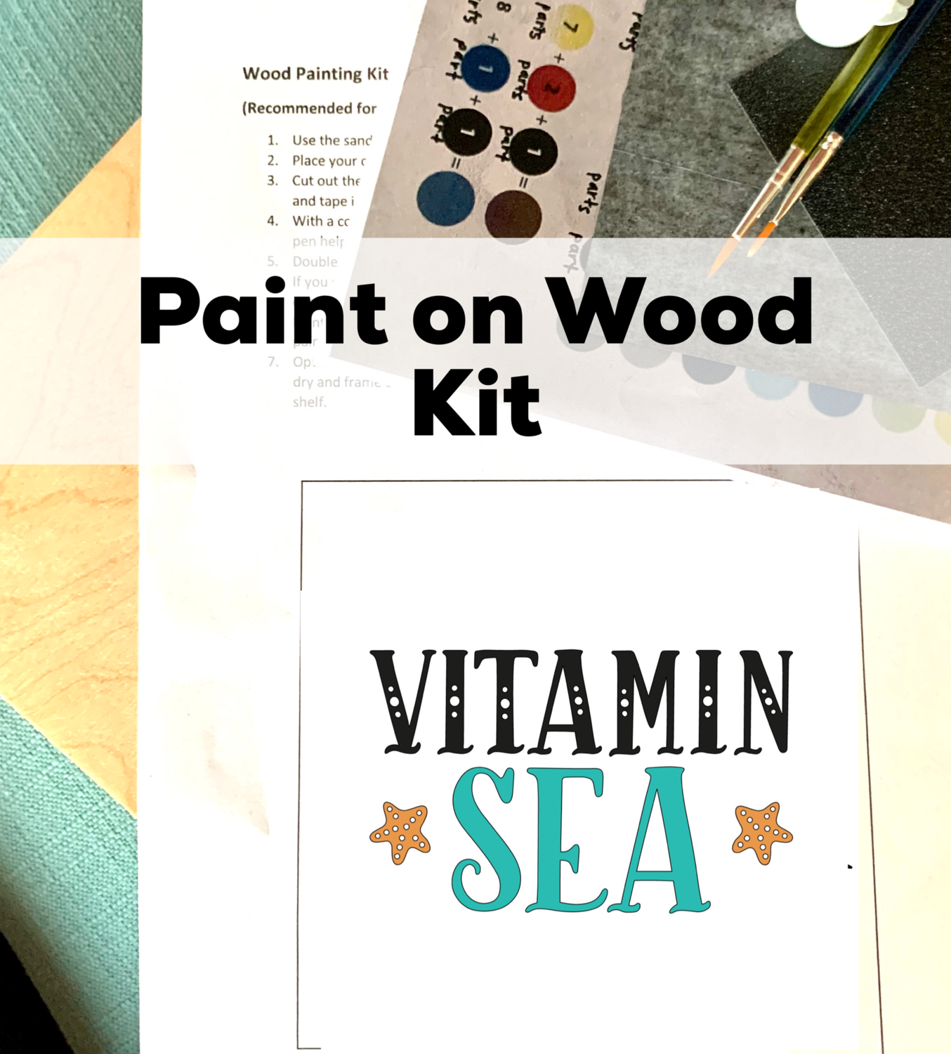 VITAMIN SEA Paint Your Own Wood Sign