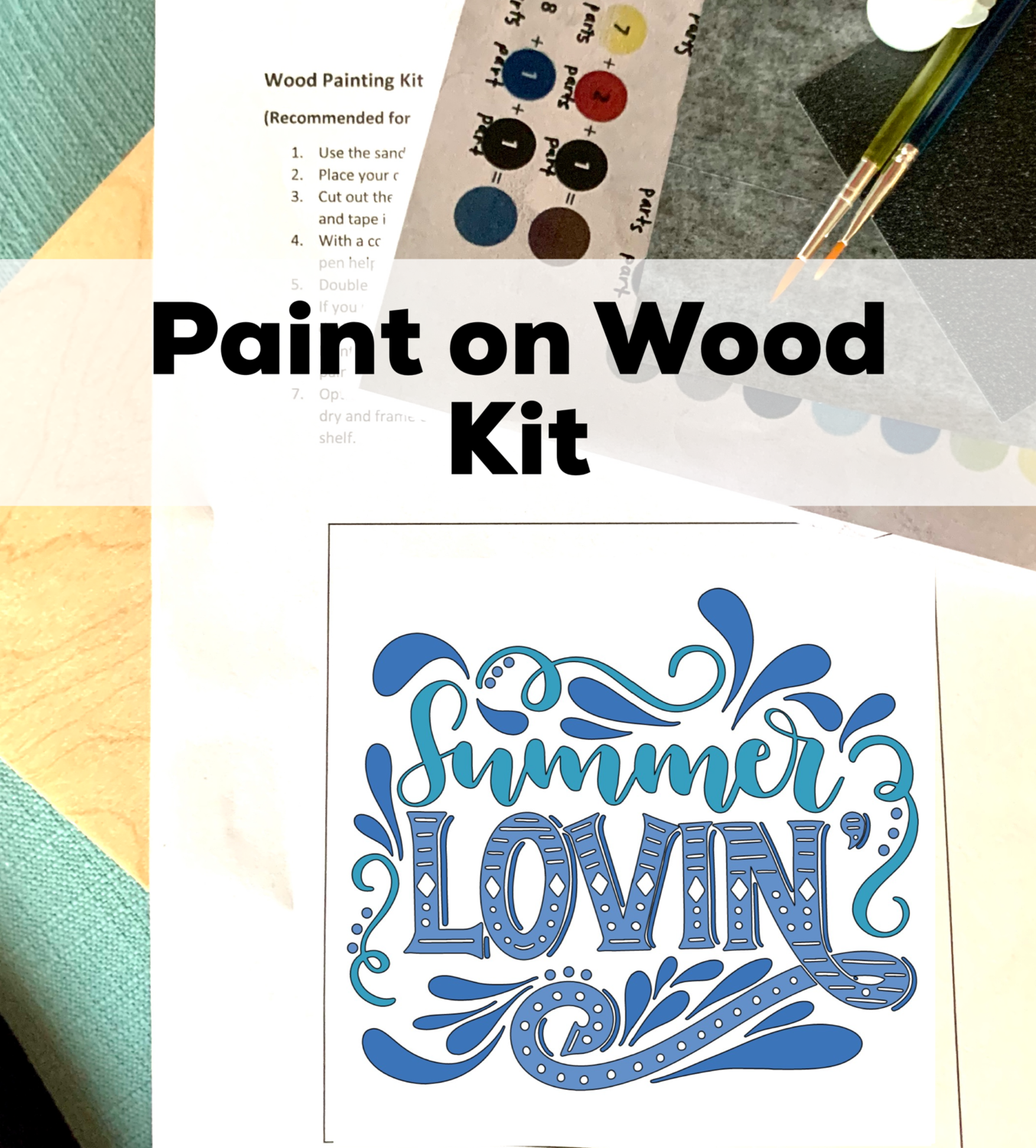 SUMMER LOVIN' Paint Your Own Wood Sign