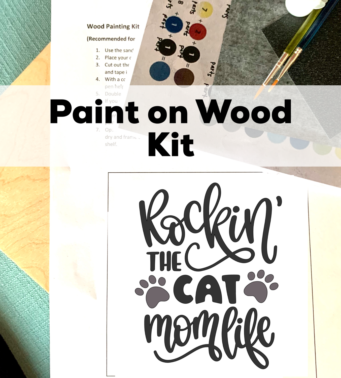 ROCKIN' THE CAT MOM LIFE Paint Your Own Wood Sign