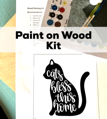 CATS BLESS THIS HOME Paint Your Own Wood Sign