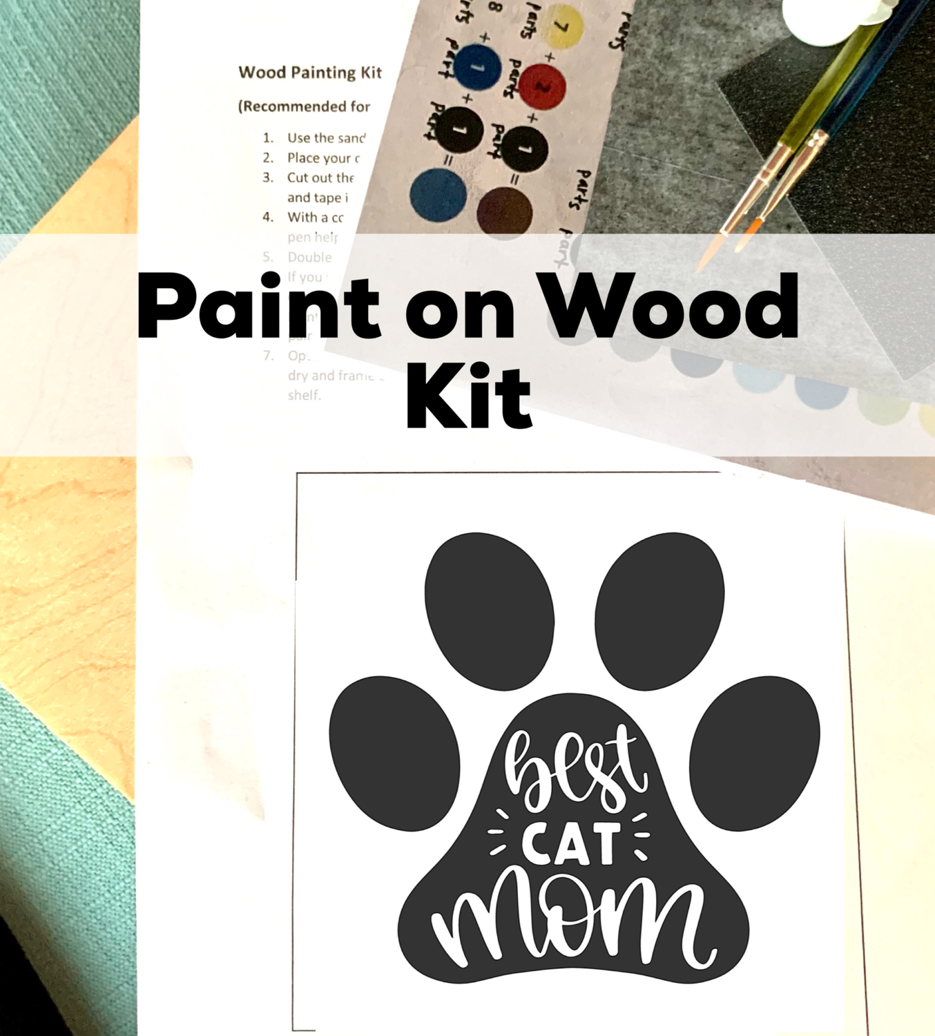 BEST CAT MOM Paint Your Own Wood Sign