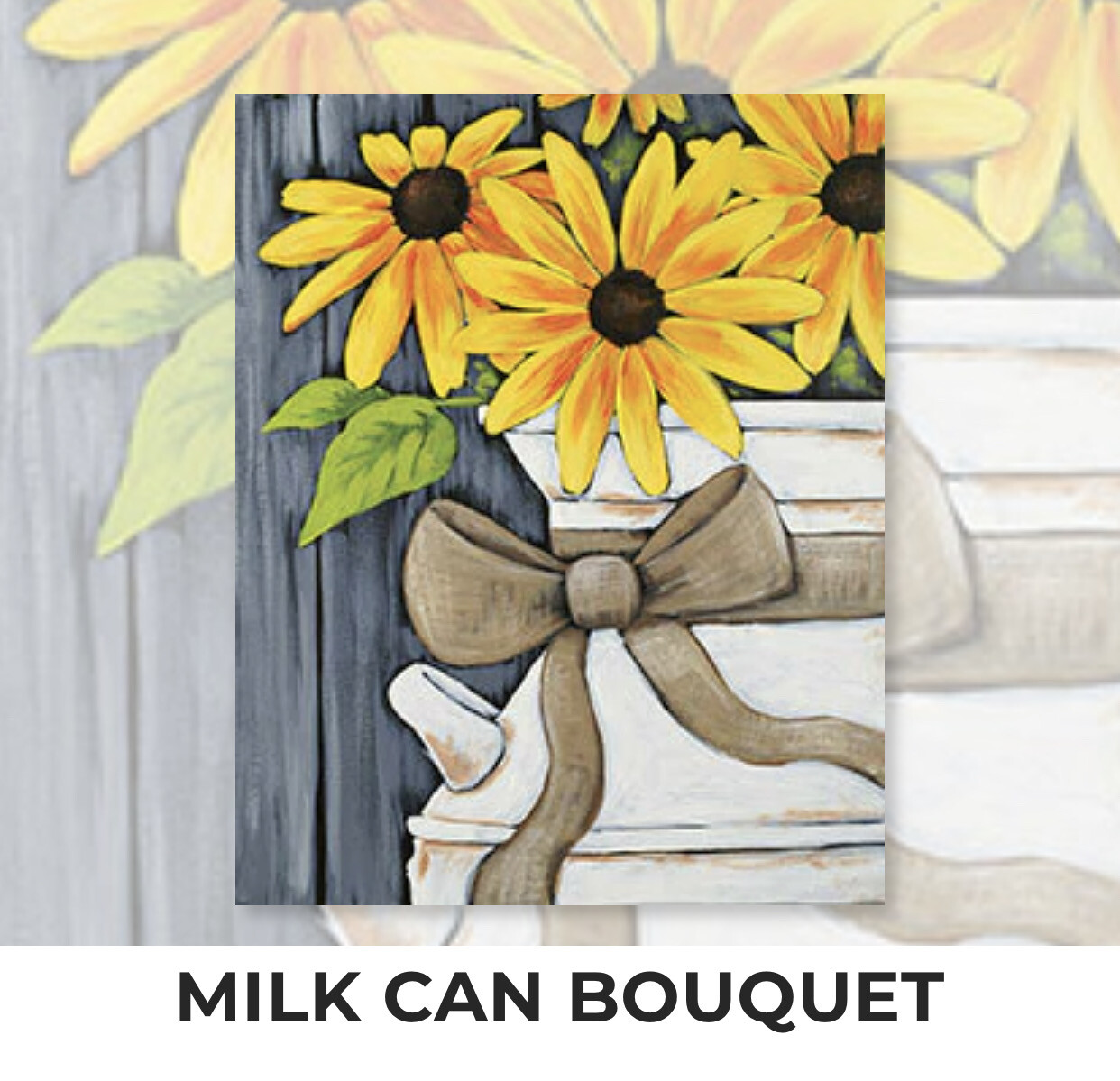Milk Can Bouquet ADULT Acrylic Paint On Canvas DIY Art Kit - 3 Week Special Order
