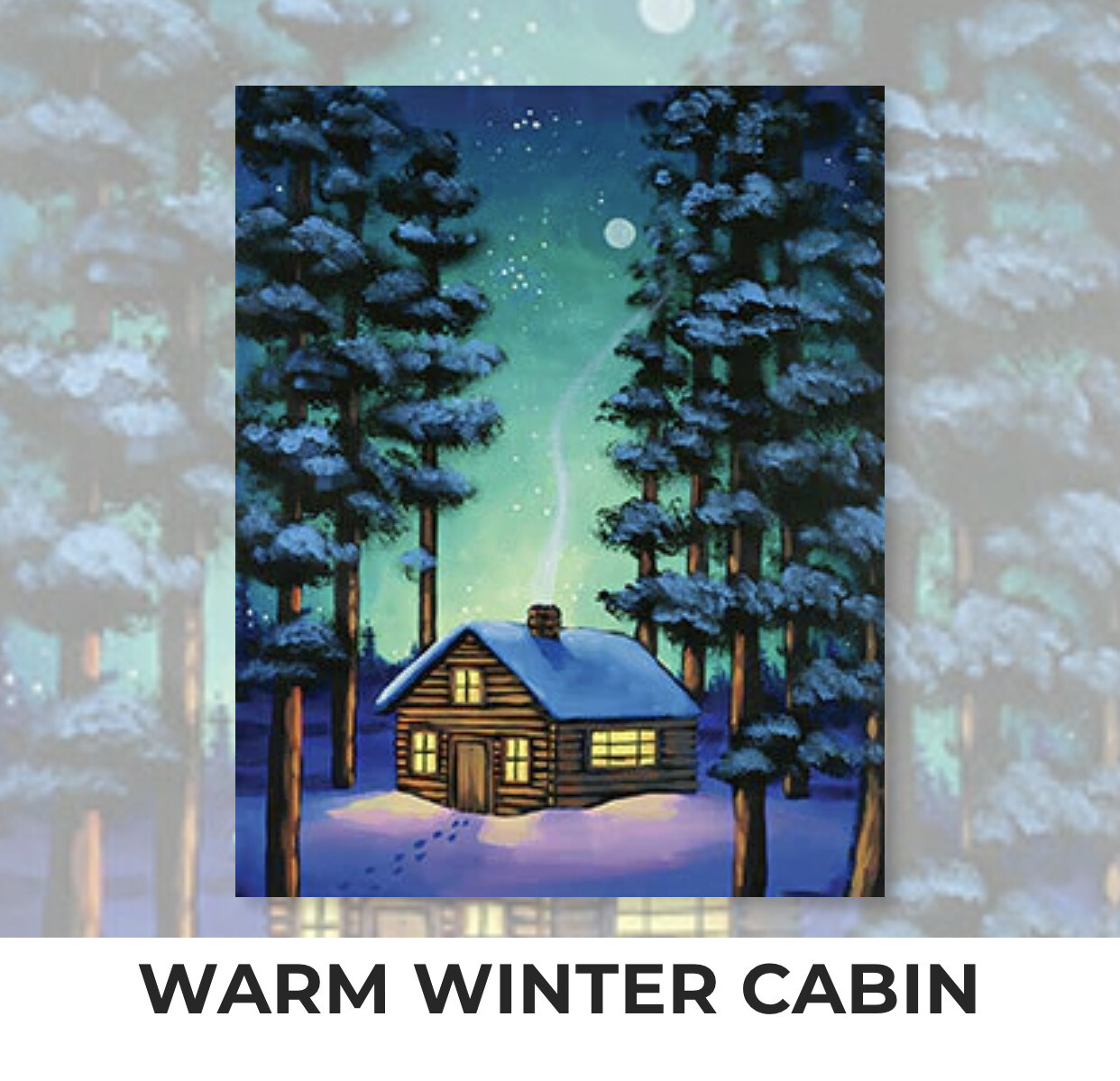 Warm Winter Cabin ADULT Acrylic Paint On Canvas DIY Art Kit - 3 Week Special Order