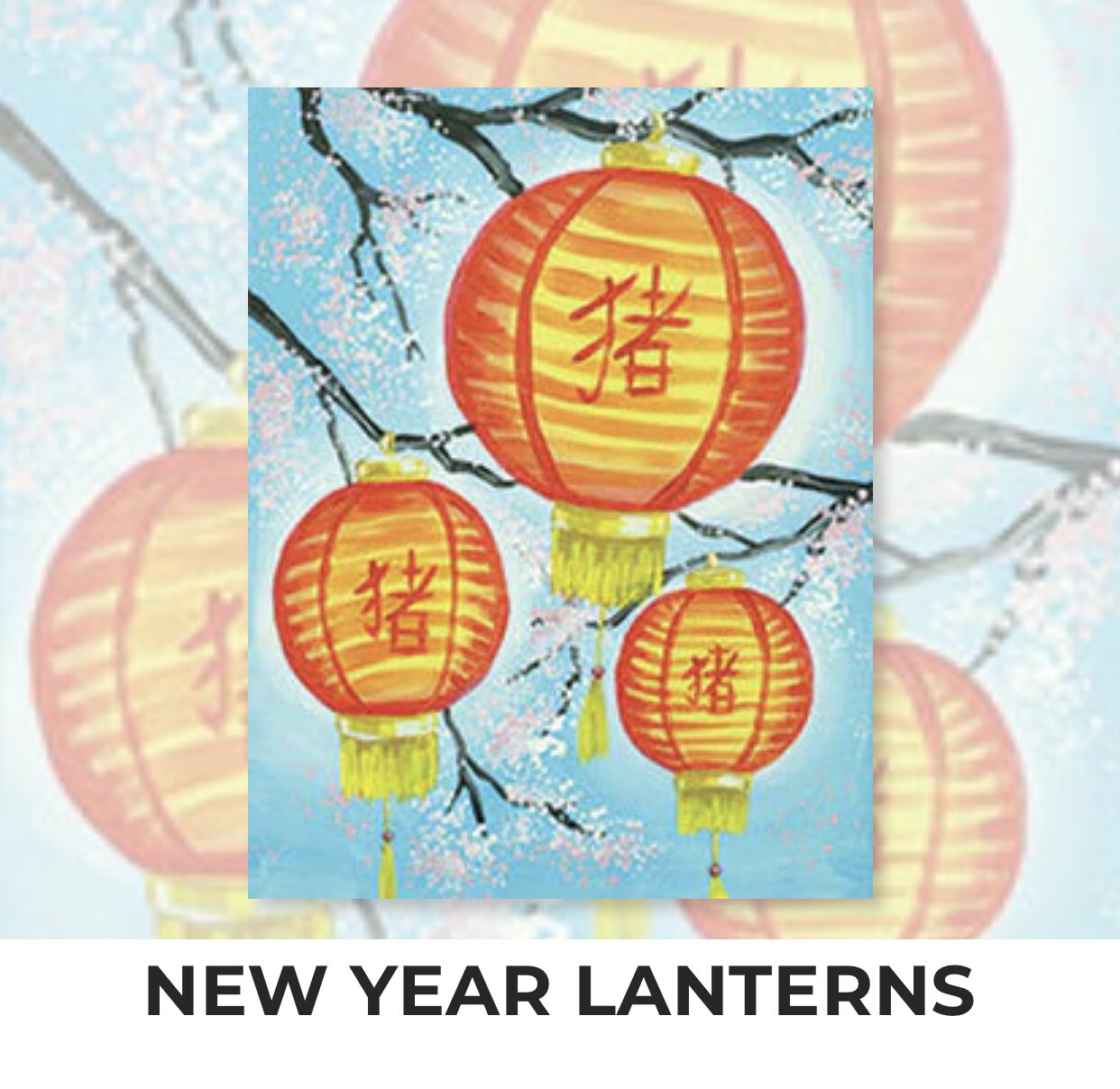 New Year Lanterns ADULT Acrylic Paint On Canvas DIY Art Kit - 3 Week Special Order