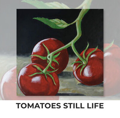 Tomatoes Still Life ADULT OR TWEEN Acrylic Paint On Canvas DIY Art Kit - 3 Week Special Order