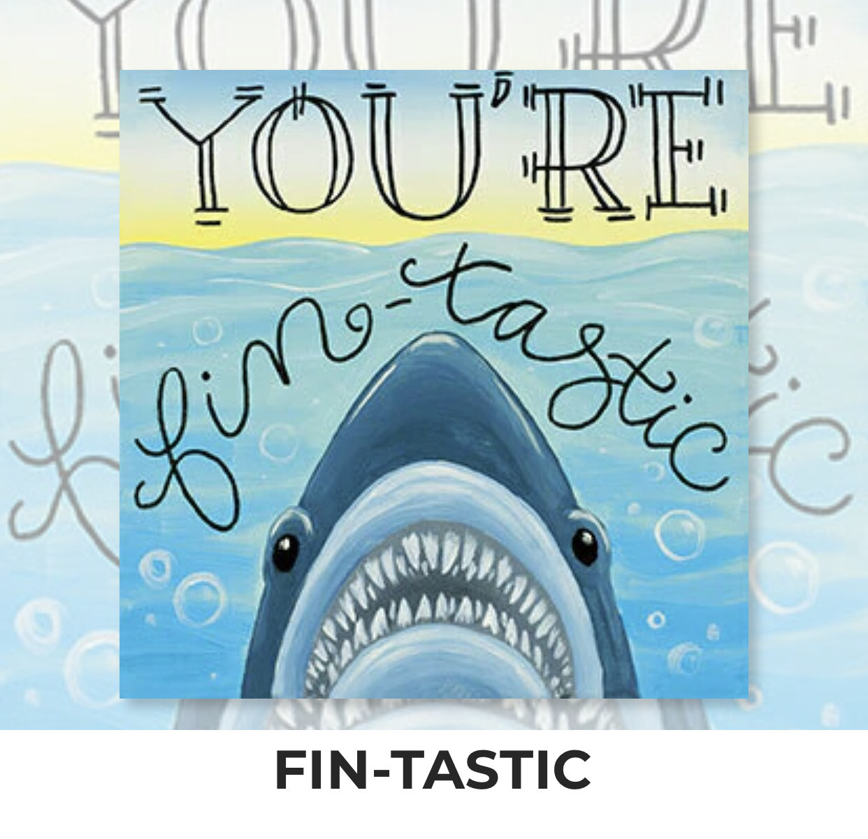 You're Fin-tastic - Shark KIDS Acrylic Paint On Canvas DIY Art Kit - 3 Week Special Order