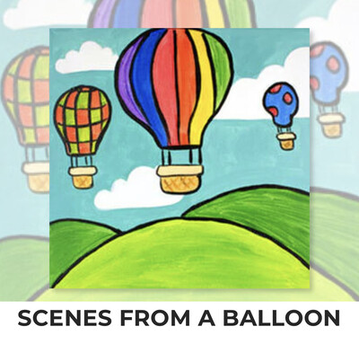 Scenes From A Balloon - Hot Air Balloon KIDS Acrylic Paint On Canvas DIY Art Kit - 3 Week Special Order
