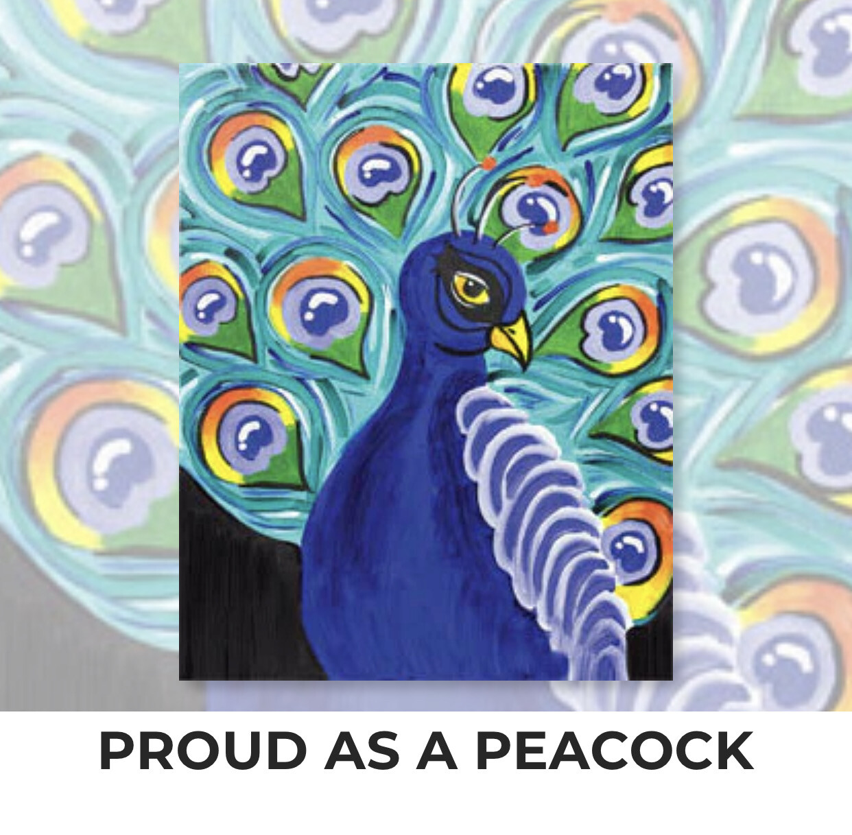 Proud As A Peacock ADULT Acrylic Paint On Canvas DIY Art Kit  - 3 Week Special Order