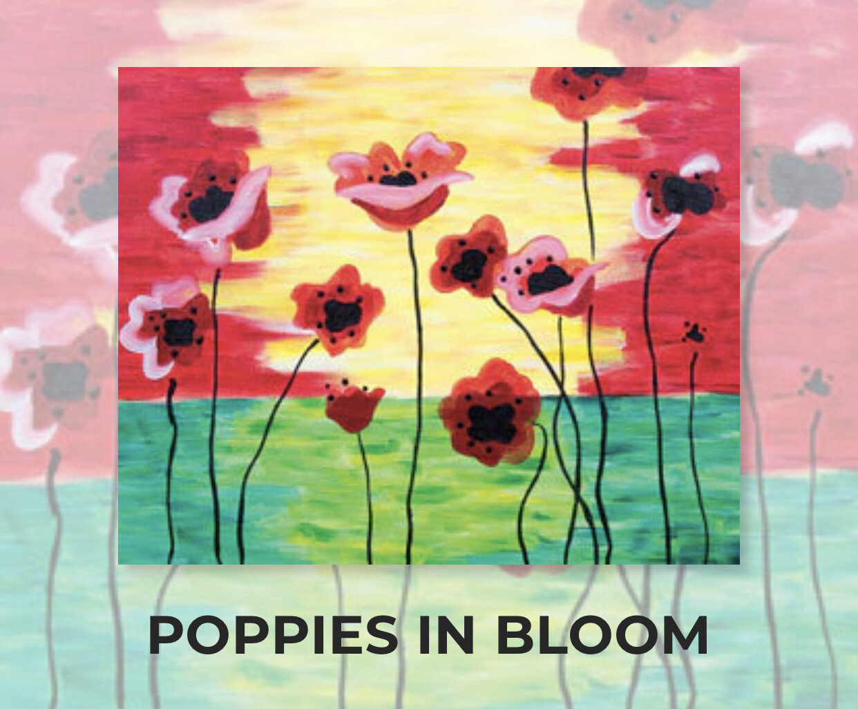 Poppies in Bloom ADULT Acrylic Paint On Canvas DIY Art Kit