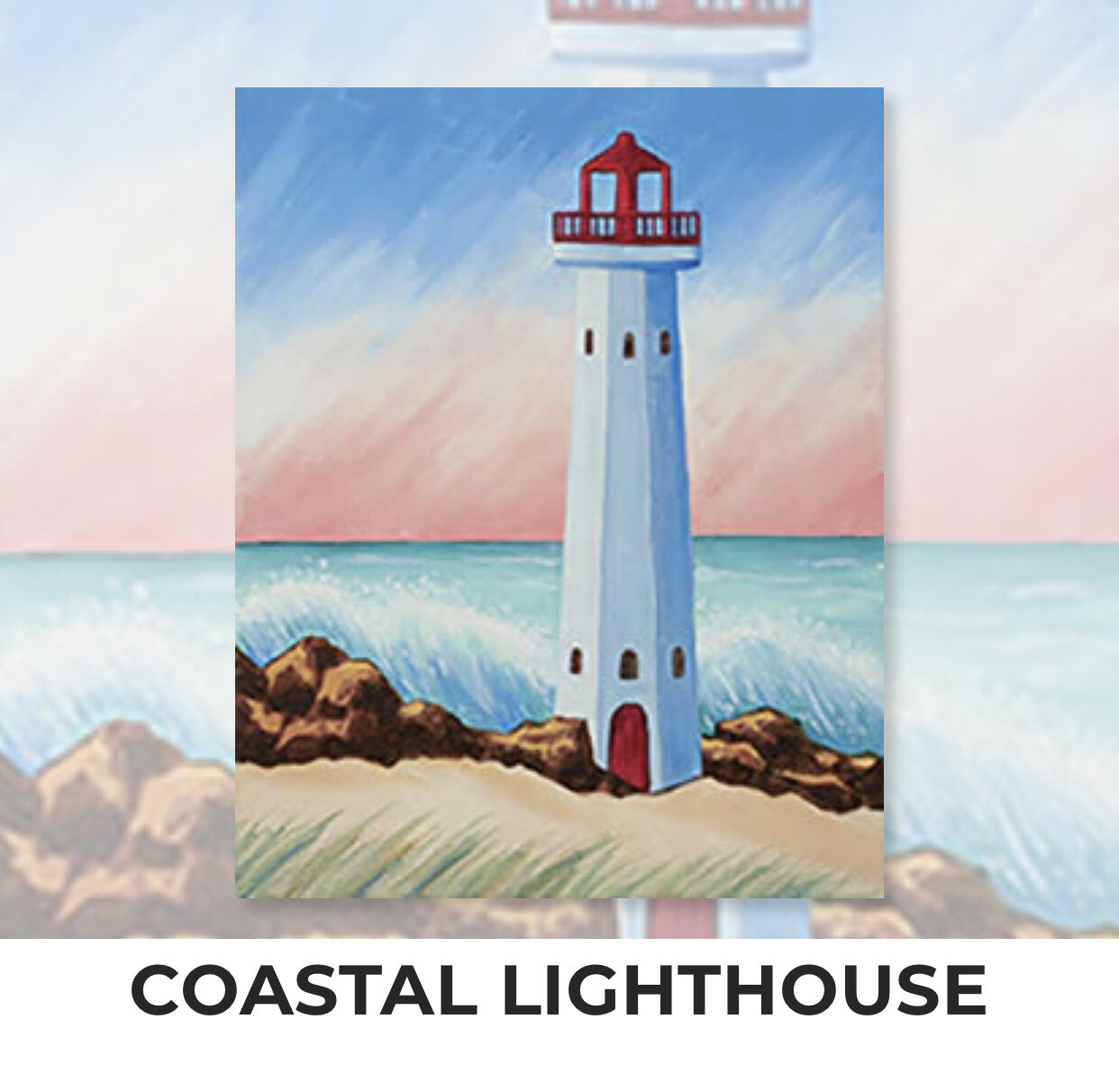COASTAL LIGHTHOUSE - Zoom Paint and Sip Night - Tuesday, June 15 - 6-8pm - Order By May 31 - Reservation For One Adult