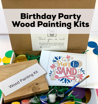 Discounted Birthday Party Kits - Wood Painting Kits for Teens And Adults - Minimum of 6 Guests