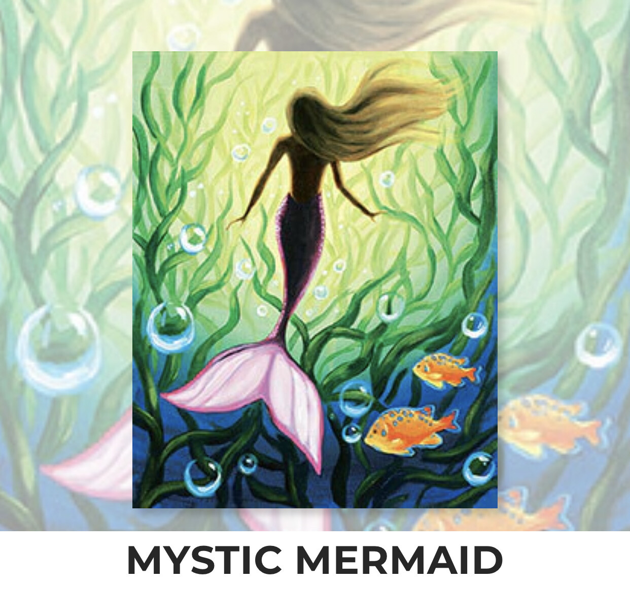 MYSTIC MERMAID - Zoom Paint and Sip Night - Sunday, August 15- 6-8pm - Order By July 31 - Reservation For One Adult