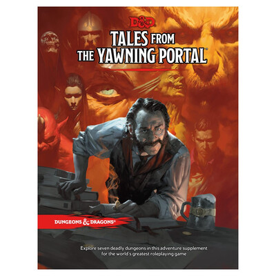 D&D 5e: Tales From The Yawning Portal