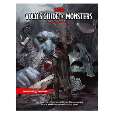 D&D 5e: Volo's Guide To Monsters