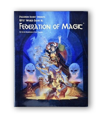 Rifts: World Book 16: Federation Of Magic (used)