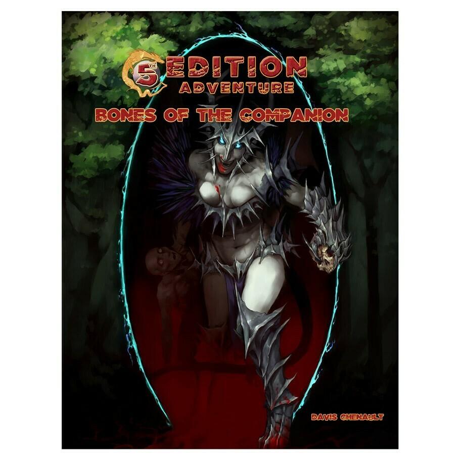 5e: Adventure: Bones of the Companion