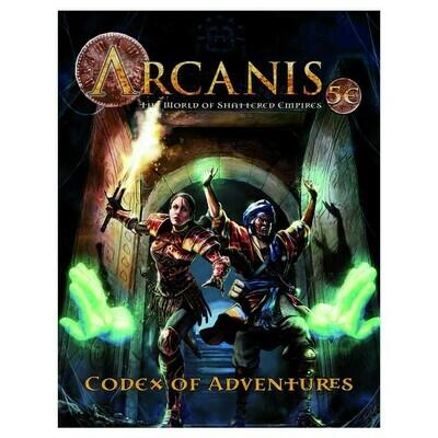 5e: Arcanis: Codex of Adventures, Vol. I