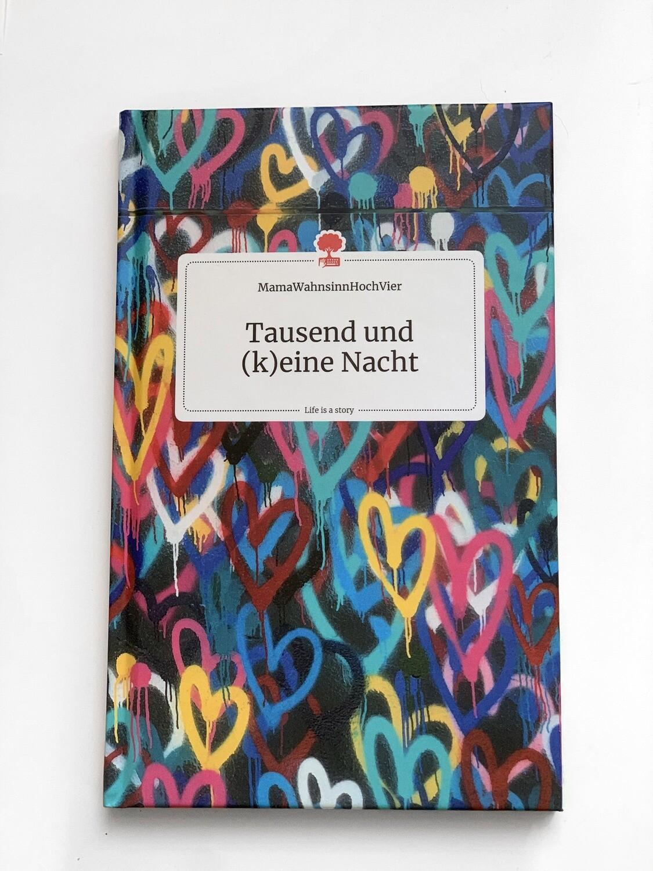 Mamawahnsinn - Tausend und (k)eine Nacht - das Buch