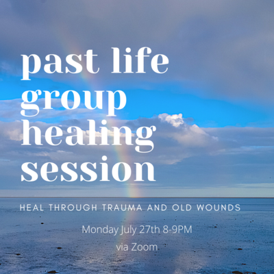 Past Life Group Healing