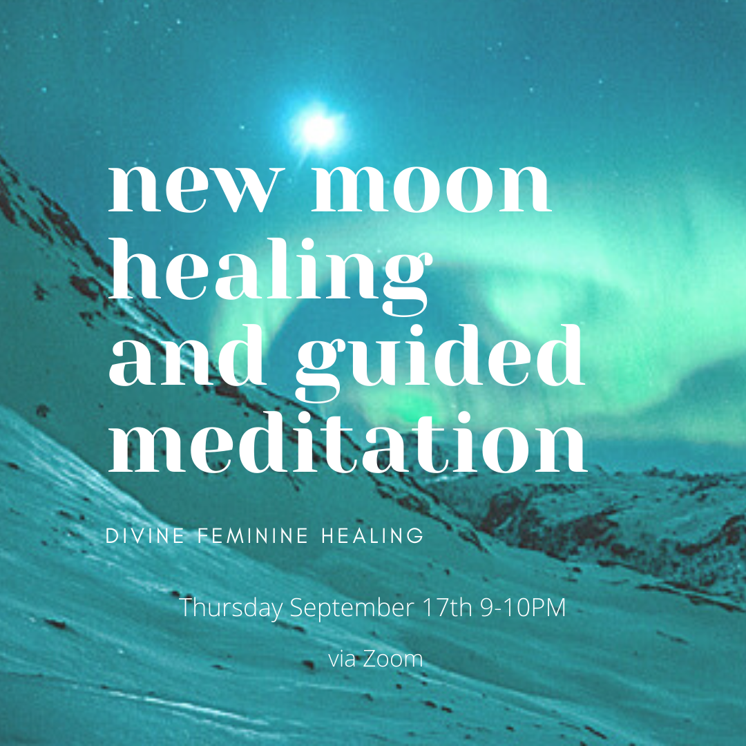 New Moon Healing and Guided Meditation