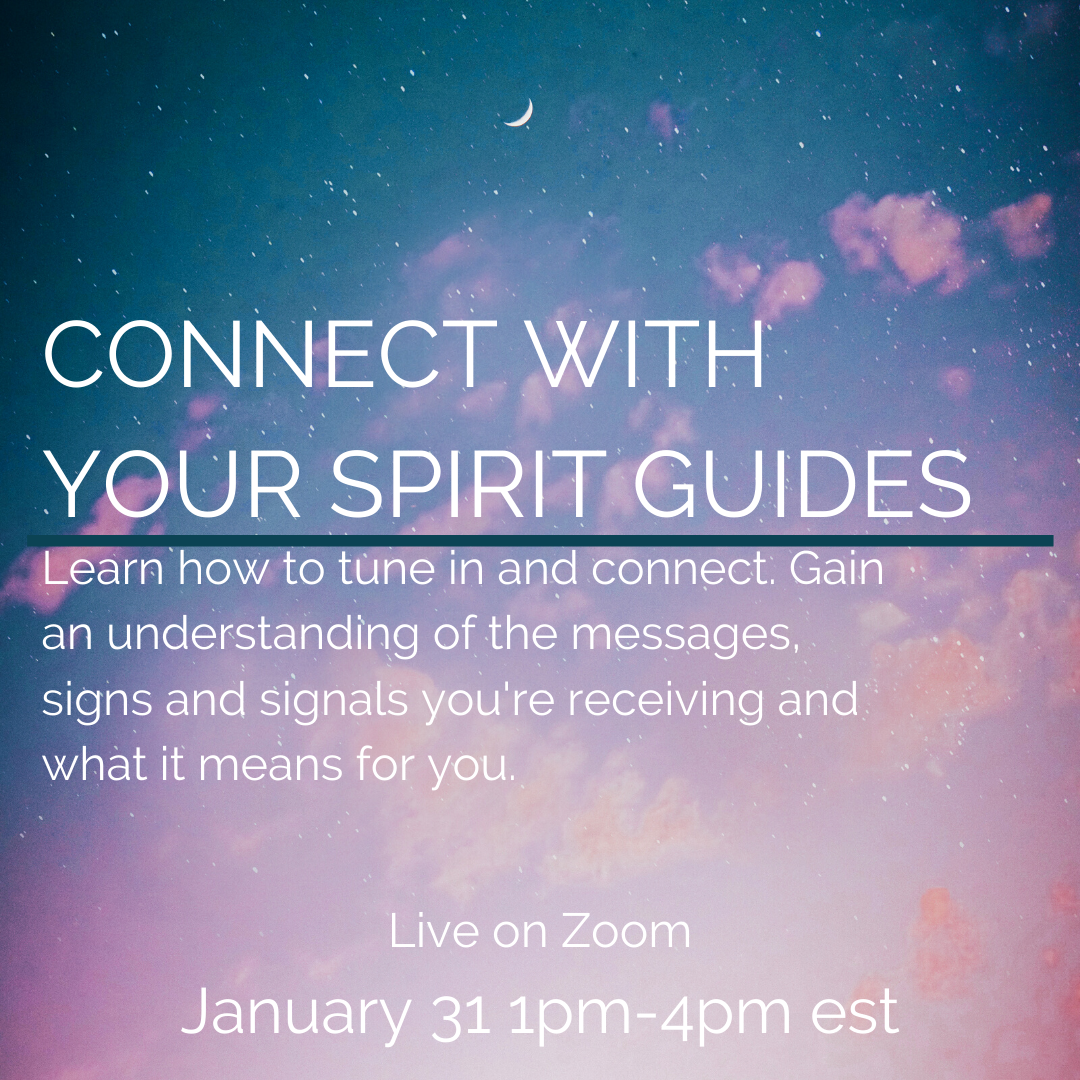 Connect With Your Spirit Guides Jan 31