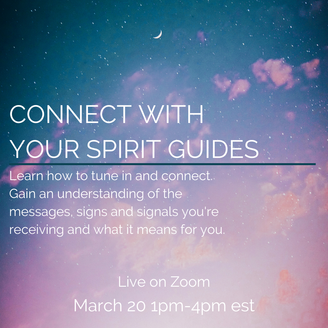 Connect With Your Spirit Guides Mar 20
