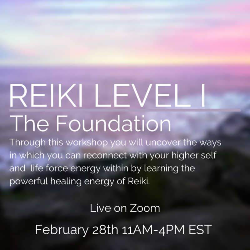 Reiki 1 The Foundation Feb 28