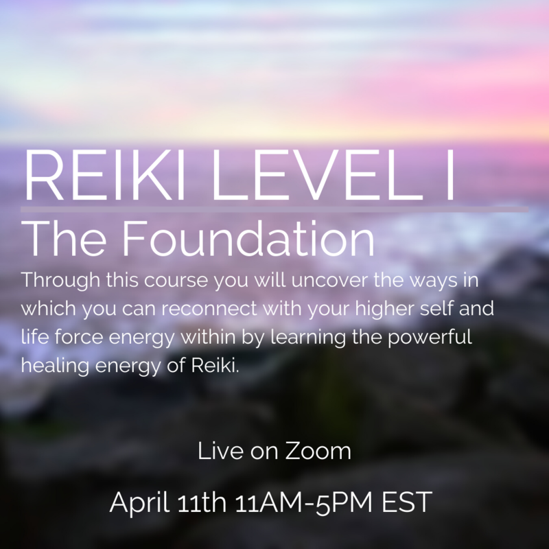 Reiki 1 The Foundation April 11