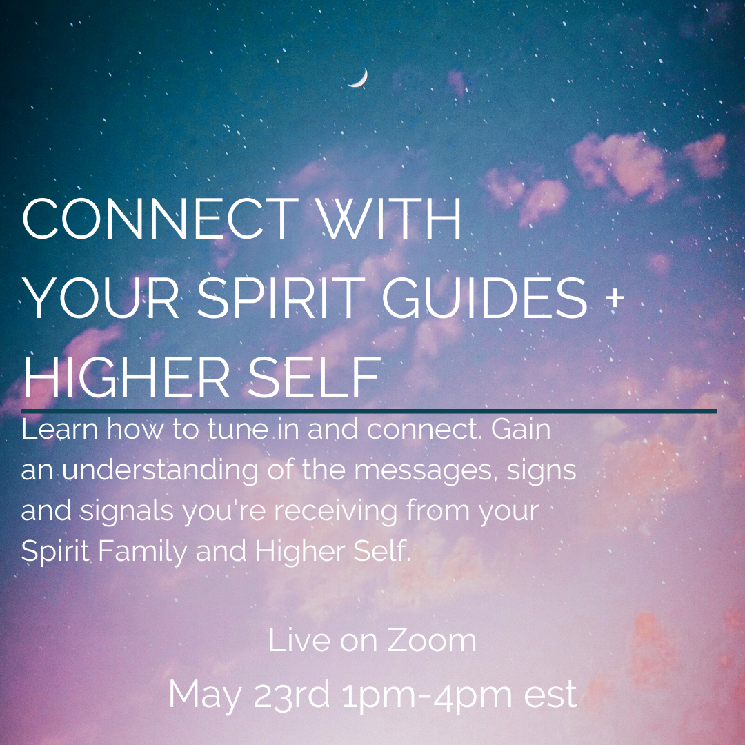 Connect With Your Spirit Guides + Higher Self May 23