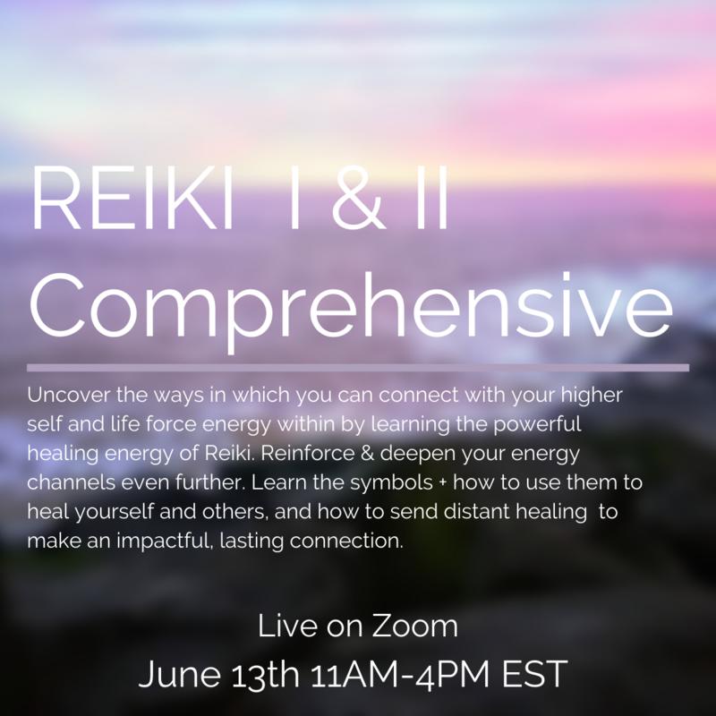 Reiki I & II Comprehensive Sunday June 13