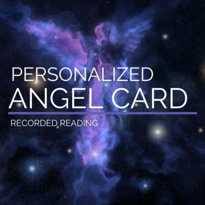 Angel Card Recorded Reading