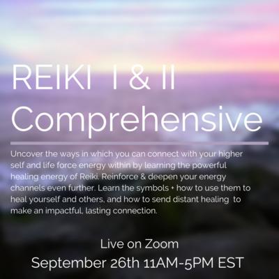 Reiki I & II Comprehensive Sunday September 26