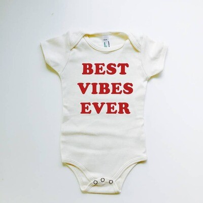 Best Vibes Ever Onesie