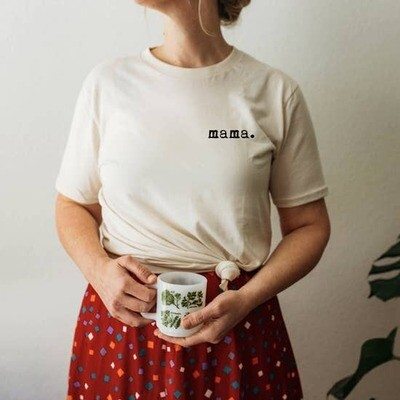 Mama - Organic Tee
