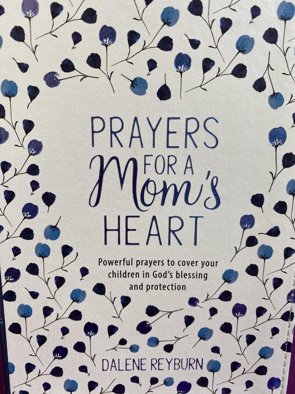 Prayers For A Mom's Heart Prayer Book